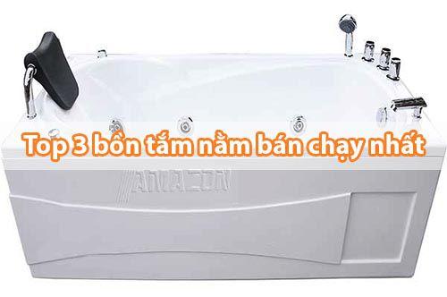 Bồn tắm nằm Amazon và TOP 3 Bồn tắm nằm giá rẻ bán chạy nhất