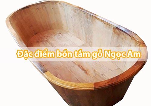 Chậu gỗ và Bồn tắm gỗ Ngọc Am chuẩn 100% _ Tâm Việt