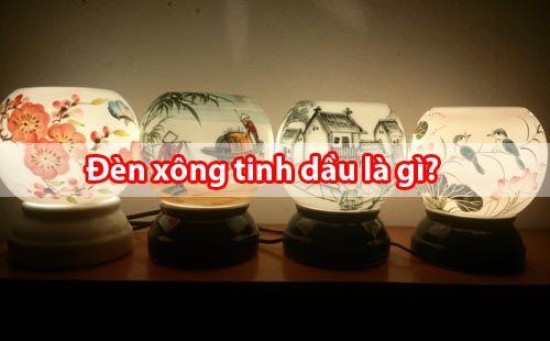 Đèn xông tinh dầu là gì - Lợi ích của bình xông tinh dầu - Tâm Việt