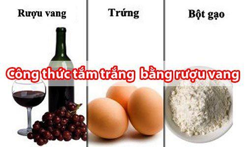Công thức tắm trắng bằng rượu vang chuẩn nhất - Tâm Việt