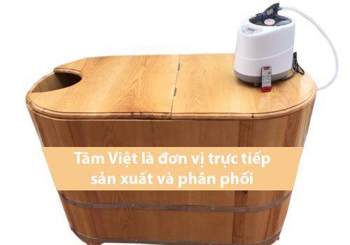 Tâm Việt là đơn vị sản xuất trực tiếp và phân phối bồn gỗ xông hơi giá rẻ