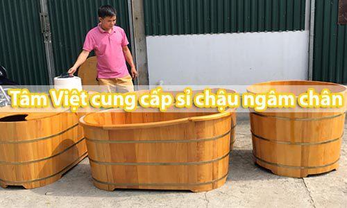 Tâm Việt trực tiếp sản xuất phân phối giá sỉ chậu ngâm chân và bồn tắm bằng gỗ