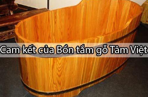 Cam kết khi khách hàng mua bồn tắm gỗ tại Tâm Việt